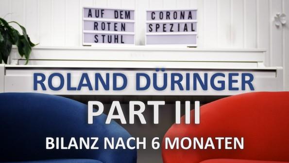 Part III Corona Spezial mit Roland Düringer
